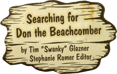 Searching for Don the Beachcomber